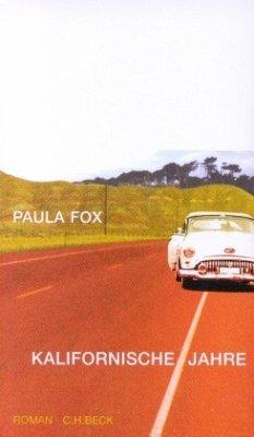 Kalifornische Jahre - Fox, Paula