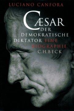 Caesar, Der demokratische Diktator - Canfora, Luciano