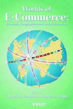 Worlds of E-Commerce: Economic, Geographical and Social Dimensions - Leinbach, Thomas R. / Brunn, Stanley D. (Hgg.)