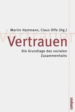 Vertrauen - Hartmann, Martin / Offe, Claus (Hgg.)