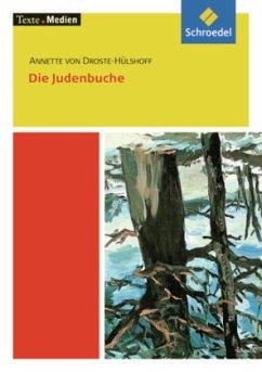 Die Judenbuche. Textausgabe mit Materialien - Droste-Hülshoff, Annette von