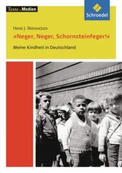 Neger, Neger, Schornsteinfeger. Textausgabe mit...