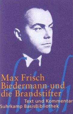 Biedermann und die Brandstifter - Frisch, Max
