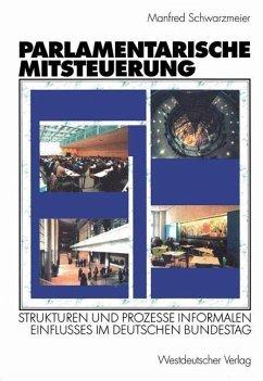 Parlamentarische Mitsteuerung - Schwarzmeier, Manfred