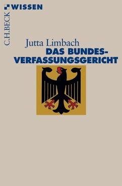 Das Bundesverfassungsgericht - Limbach, Jutta