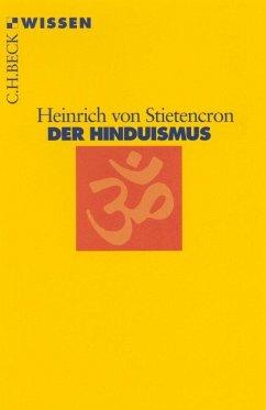 Der Hinduismus - Stietencron, Heinrich von