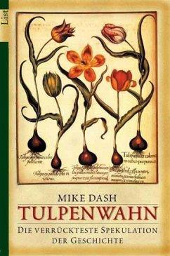 Tulpenwahn - Dash, Mike