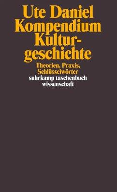 Kompendium Kulturgeschichte - Daniel, Ute