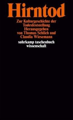 Hirntod - Schlich, Thomas / Wiesemann, Claudia (Hgg.)