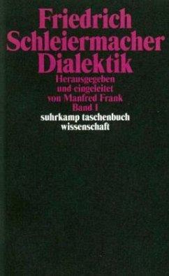 Dialektik 1/2 - Schleiermacher, Friedrich D. E.
