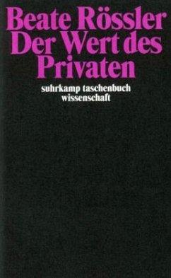 Der Wert des Privaten - Rössler, Beate