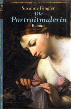 Die Portraitmalerin - Fengler, Susanne