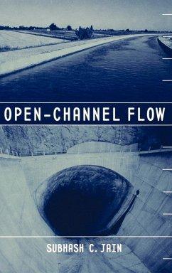 Open-Channel Flow - Jain, Subhash C.