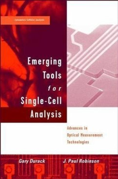 Emerging Tools for Single-Cell Analysis: Advances in Optical Measurement Technologies - Durack, Gary / Robinson, J. Paul (Hgg.)