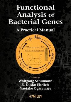 Functional Analysis of Bacterial Genes - Functional Analysis of Bacterial Genes