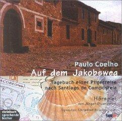 Auf dem Jakobsweg, 2 Audio-CDs - Coelho, Paulo