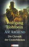 Am Abgrund / Die Chronik der Unsterblichen Bd.1