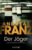 Der Jäger / Julia Durant Bd.4