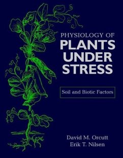 Physiology of Plants Under Stress: Soil and Biotic Factors - Orcutt, David M.;Nilsen, Erik T.