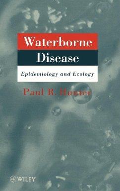 Waterborne Disease - Hunter, Paul R.