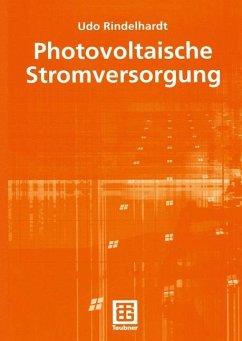 Photovoltaische Stromversorgung - Rindelhardt, Udo