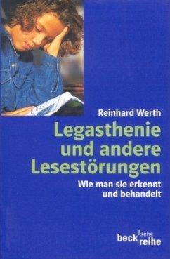 Legasthenie und andere Lesestörungen - Werth, Reinhard