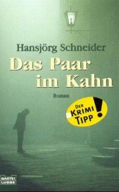 Das Paar im Kahn - Schneider, Hansjörg