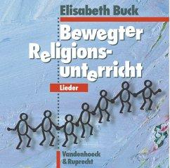 Bewegter Religionsunterricht - Lieder, 1 Audio-CD