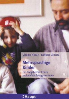 Mehrsprachige Kinder - Nodari, Claudio; DeRosa, Raffaele