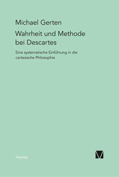 Wahrheit und Methode bei Descartes