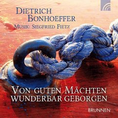 Von guten Mächten wunderbar geborgen, 1 Audio-CD - Bonhoeffer, Dietrich
