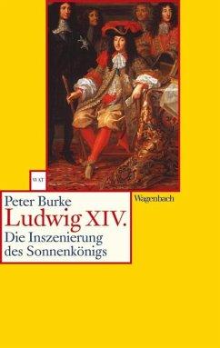 Ludwig XIV - Burke, Peter
