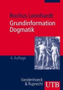 Grundinformation Dogmatik - Leonhardt, Rochus