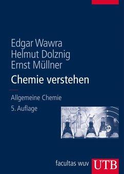 Chemie verstehen - Wawra, Edgar; Dolzning, Helmut; Müllner, Ernst