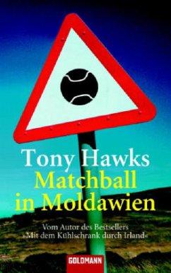 Matchball in Moldawien - Hawks, Tony