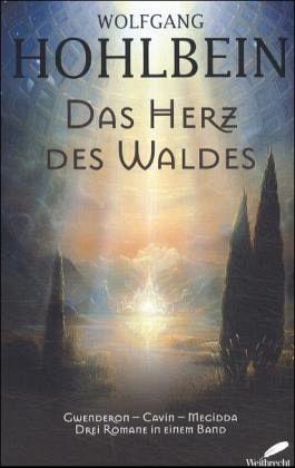 Das Herz Des Waldes : das herz des waldes von wolfgang hohlbein buch ~ Markanthonyermac.com Haus und Dekorationen