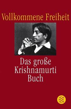 Vollkommene Freiheit - Krishnamurti, Jiddu
