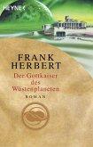 Der Gottkaiser des Wüstenplaneten / Wüstenplanet-Zyklus Bd.6