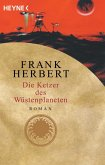 Die Ketzer des Wüstenplaneten / Wüstenplanet-Zyklus Bd.7