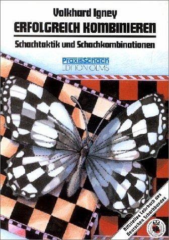 Erfolgreich kombinieren - Igney, Volkhard