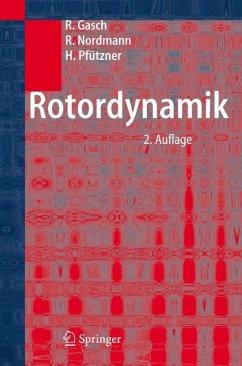 Rotordynamik - Gasch, Robert;Nordmann, Rainer;Pfützner, Herbert