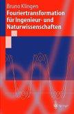 Fouriertransformation für Ingenieur- und Naturwissenschaften