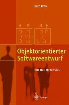 Objektorientierter Softwareentwurf - Breu, Ruth
