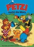 Petzi sucht die Mary / Petzi Bd.27