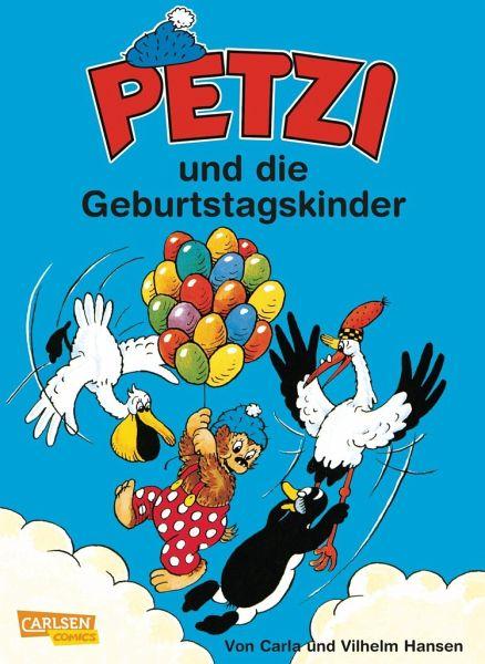 Petzi und die Geburtstagskinder / Petzi Bd.28 - Hansen, Carla; Hansen, Vilhelm