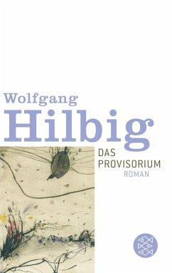 Das Provisorium - Hilbig, Wolfgang