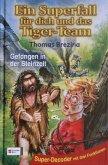 Gefangen in der Steinzeit / Ein Superfall für dich und das Tiger-Team Bd.5