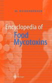 Encyclopedia of Food Mycotoxins
