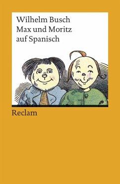 Max und Moritz auf spanisch - Busch, Wilhelm
