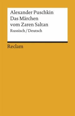 Das Märchen vom Zaren Saltan - Puschkin, Alexander S.
